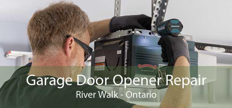 Garage Door Opener Repair River Walk - Ontario