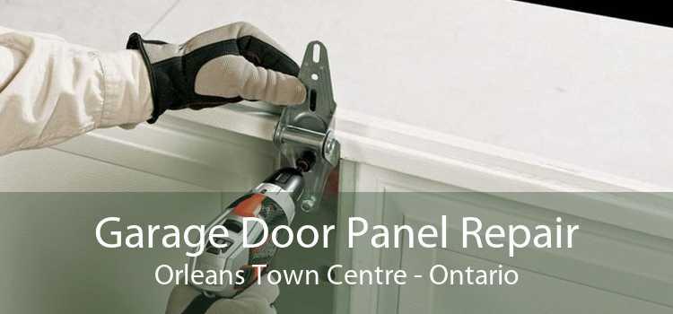 Garage Door Panel Repair Orleans Town Centre - Ontario