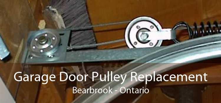 Garage Door Pulley Replacement Bearbrook - Ontario