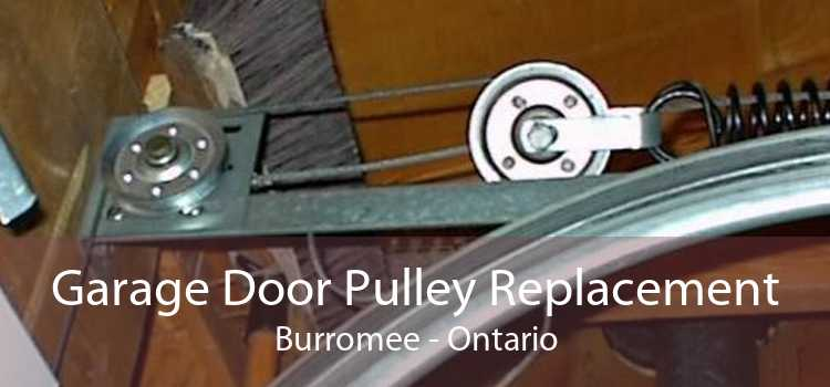 Garage Door Pulley Replacement Burromee - Ontario