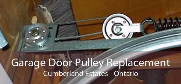 Garage Door Pulley Replacement Cumberland Estates - Ontario