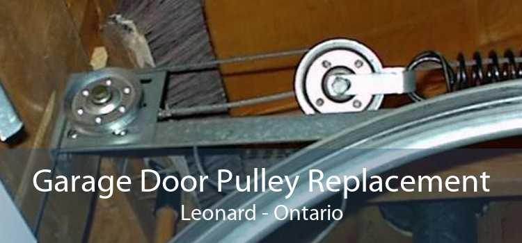 Garage Door Pulley Replacement Leonard - Ontario