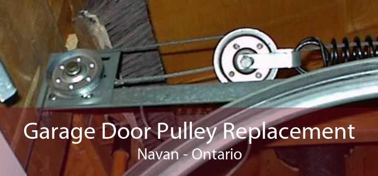 Garage Door Pulley Replacement Navan - Ontario