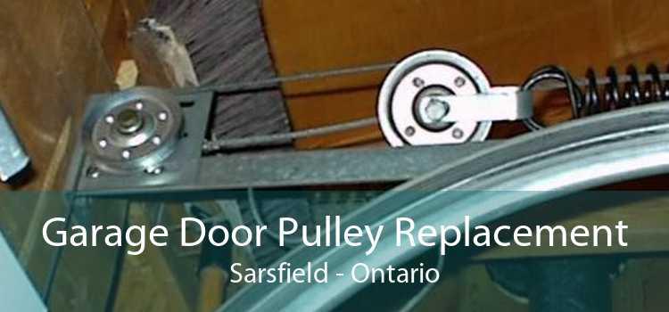 Garage Door Pulley Replacement Sarsfield - Ontario