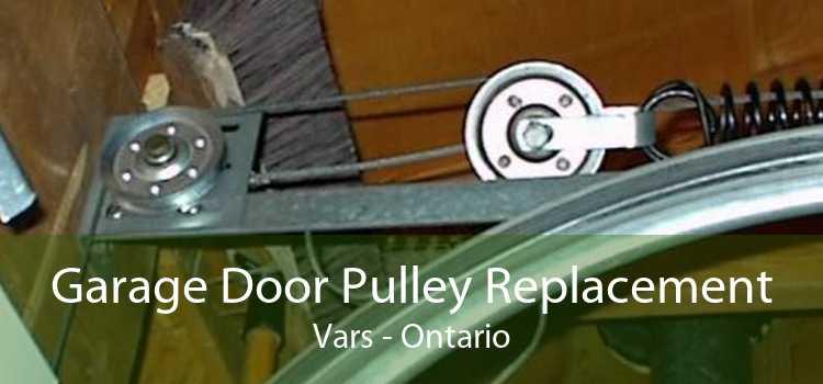 Garage Door Pulley Replacement Vars - Ontario