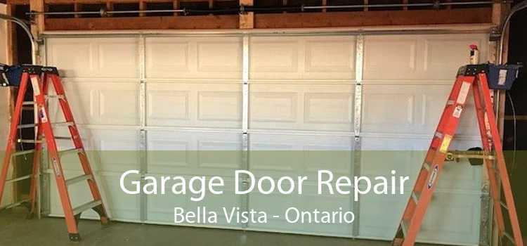 Garage Door Repair Bella Vista - Ontario