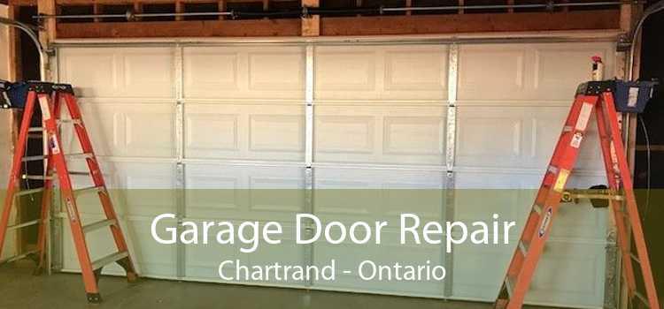 Garage Door Repair Chartrand - Ontario