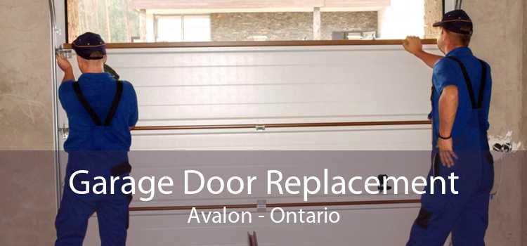 Garage Door Replacement Avalon - Ontario