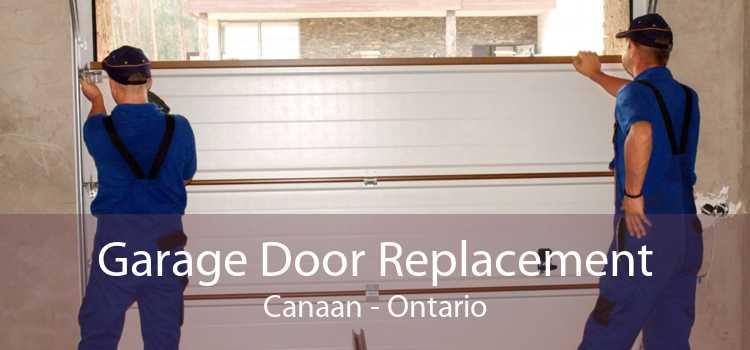 Garage Door Replacement Canaan - Ontario