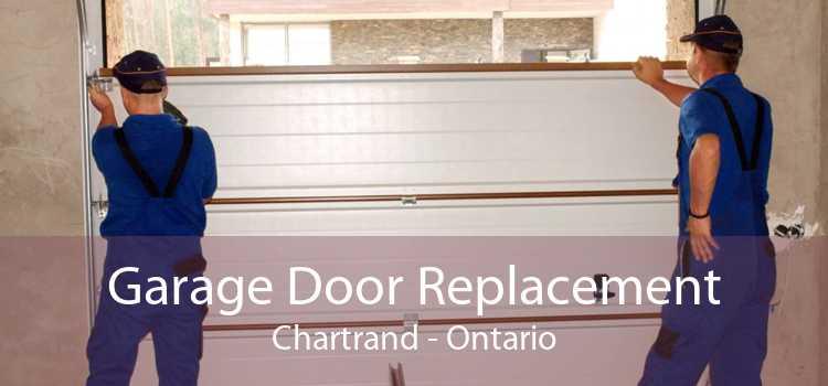 Garage Door Replacement Chartrand - Ontario