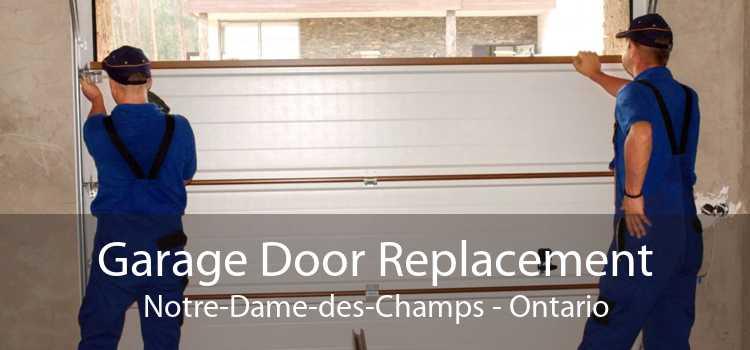 Garage Door Replacement Notre-Dame-des-Champs - Ontario