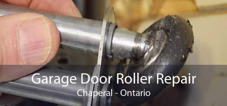 Garage Door Roller Repair Chaperal - Ontario