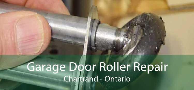 Garage Door Roller Repair Chartrand - Ontario