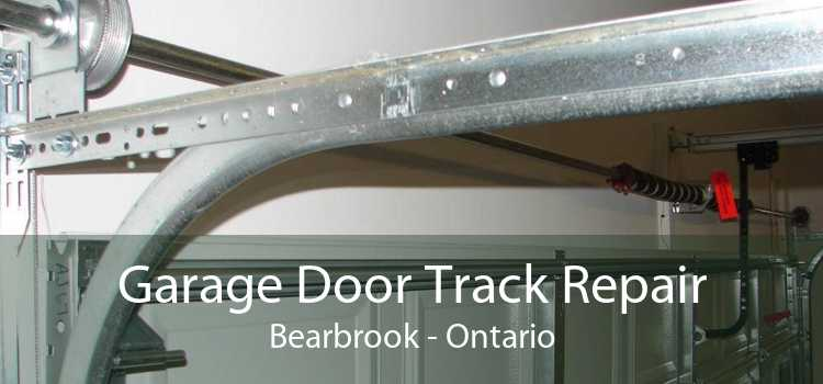 Garage Door Track Repair Bearbrook - Ontario