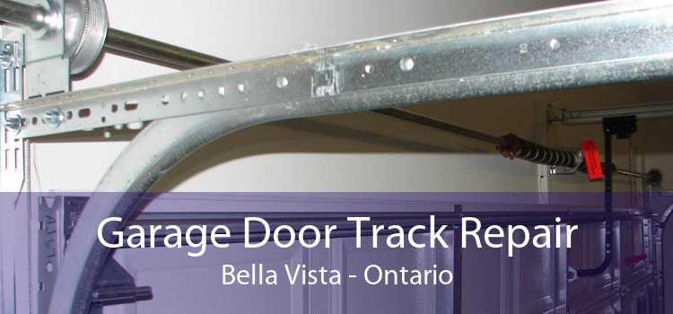 Garage Door Track Repair Bella Vista - Ontario
