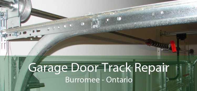 Garage Door Track Repair Burromee - Ontario