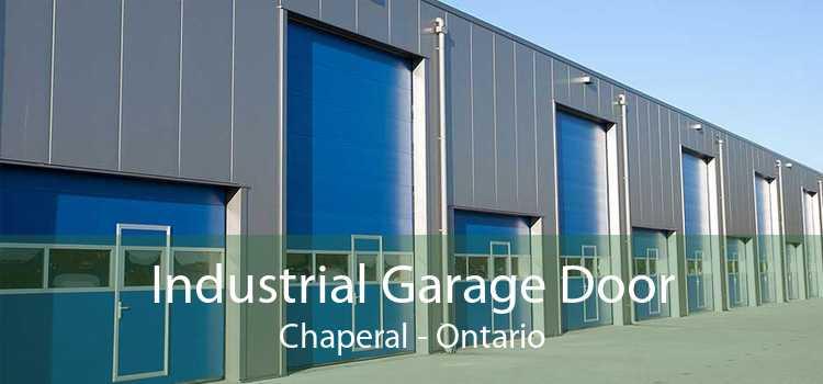 Industrial Garage Door Chaperal - Ontario