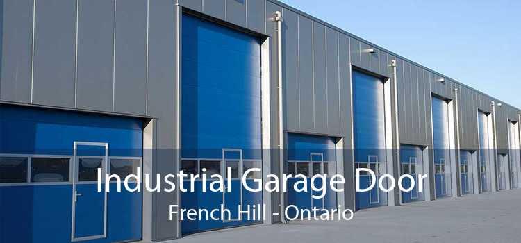 Industrial Garage Door French Hill - Ontario