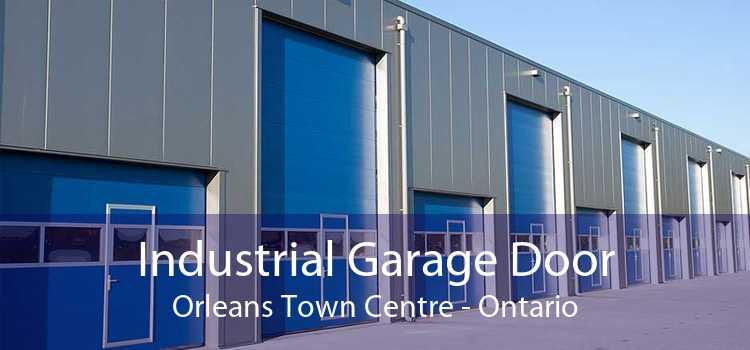 Industrial Garage Door Orleans Town Centre - Ontario