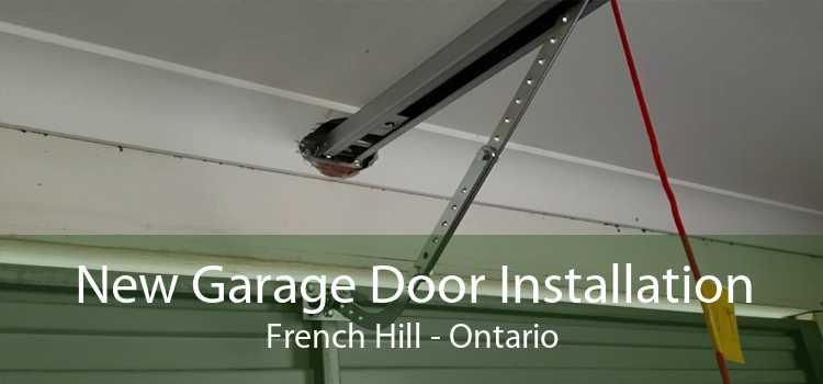 New Garage Door Installation French Hill - Ontario