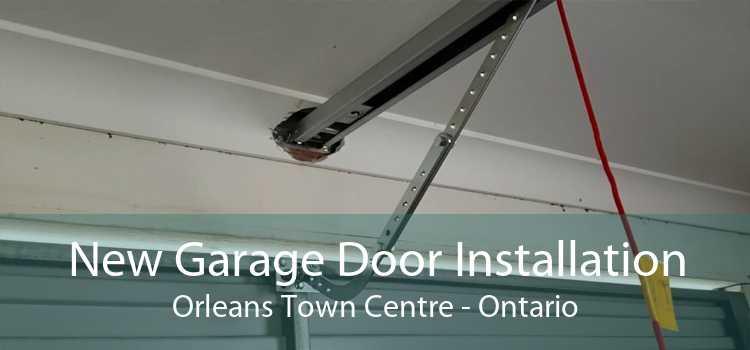 New Garage Door Installation Orleans Town Centre - Ontario