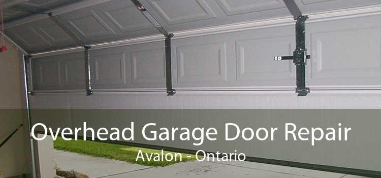 Overhead Garage Door Repair Avalon - Ontario
