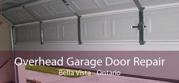 Overhead Garage Door Repair Bella Vista - Ontario
