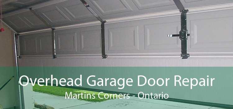 Overhead Garage Door Repair Martins Corners - Ontario