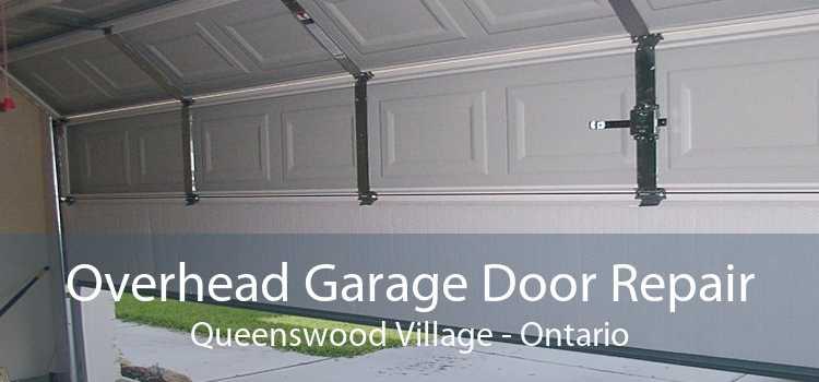 Overhead Garage Door Repair Queenswood Village - Ontario