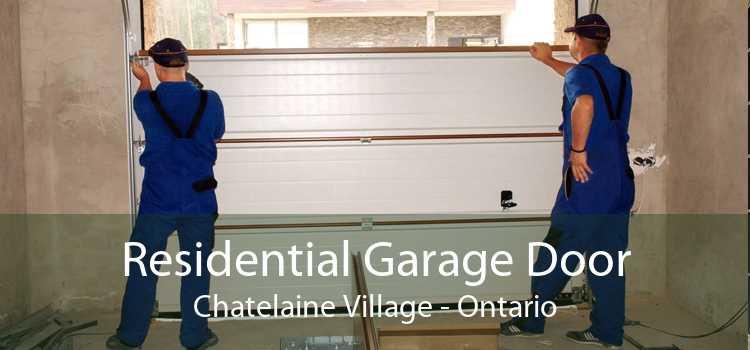 Residential Garage Door Chatelaine Village - Ontario