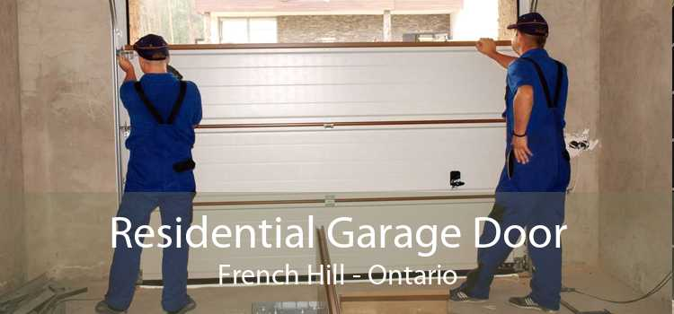 Residential Garage Door French Hill - Ontario