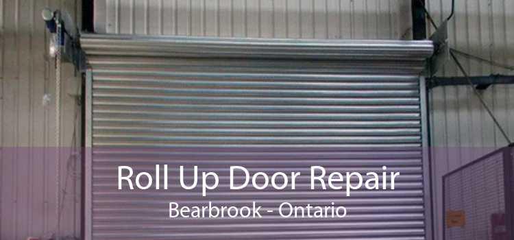 Roll Up Door Repair Bearbrook - Ontario