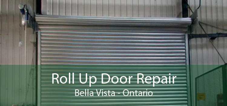 Roll Up Door Repair Bella Vista - Ontario