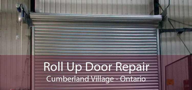 Roll Up Door Repair Cumberland Village - Ontario