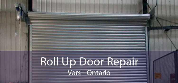 Roll Up Door Repair Vars - Ontario