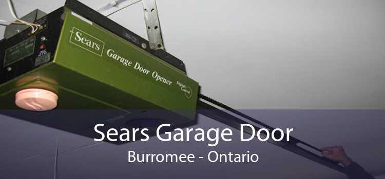 Sears Garage Door Burromee - Ontario