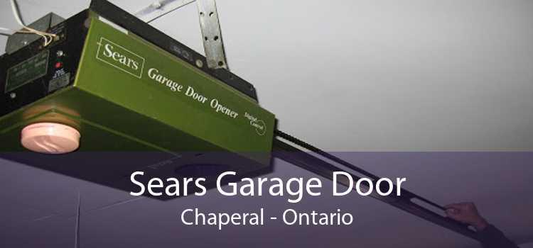 Sears Garage Door Chaperal - Ontario