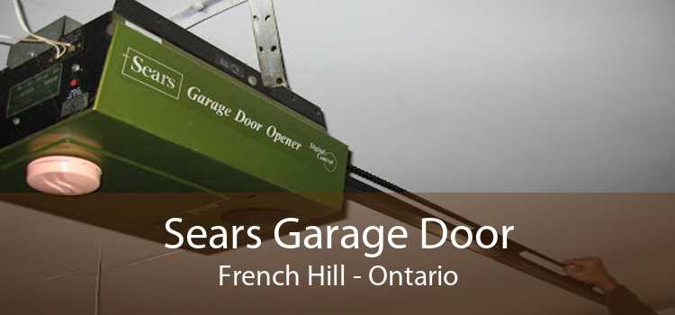 Sears Garage Door French Hill - Ontario