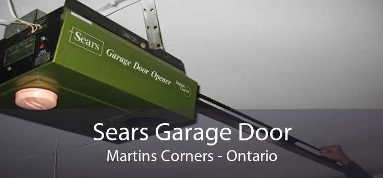 Sears Garage Door Martins Corners - Ontario