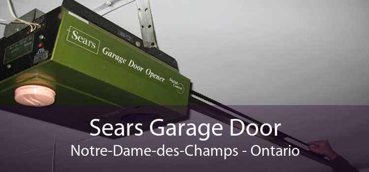 Sears Garage Door Notre-Dame-des-Champs - Ontario