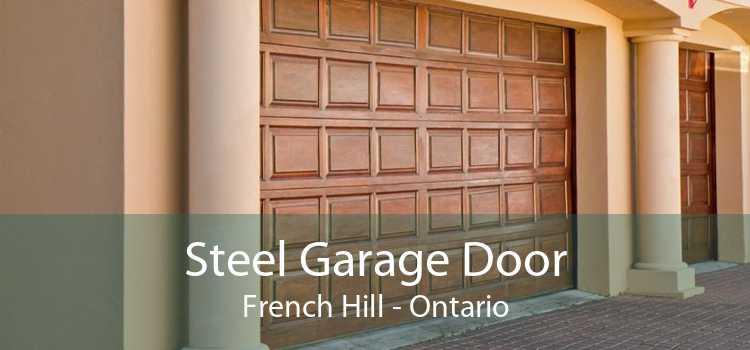 Steel Garage Door French Hill - Ontario