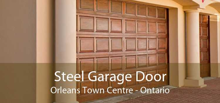 Steel Garage Door Orleans Town Centre - Ontario
