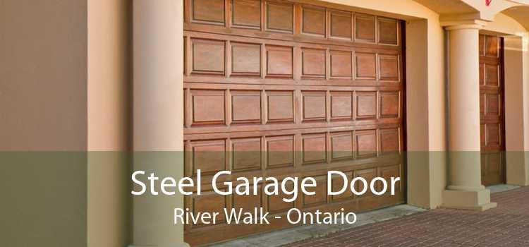 Steel Garage Door River Walk - Ontario