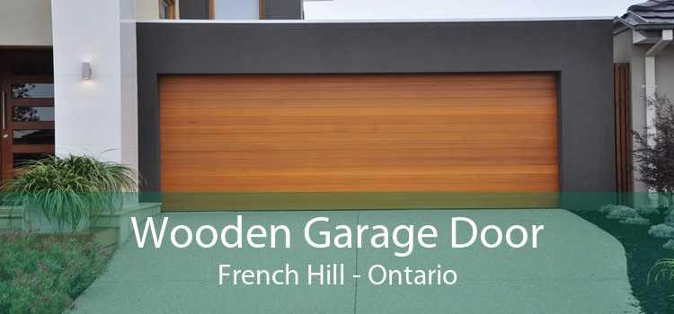 Wooden Garage Door French Hill - Ontario