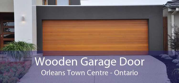 Wooden Garage Door Orleans Town Centre - Ontario