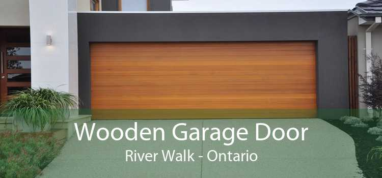 Wooden Garage Door River Walk - Ontario